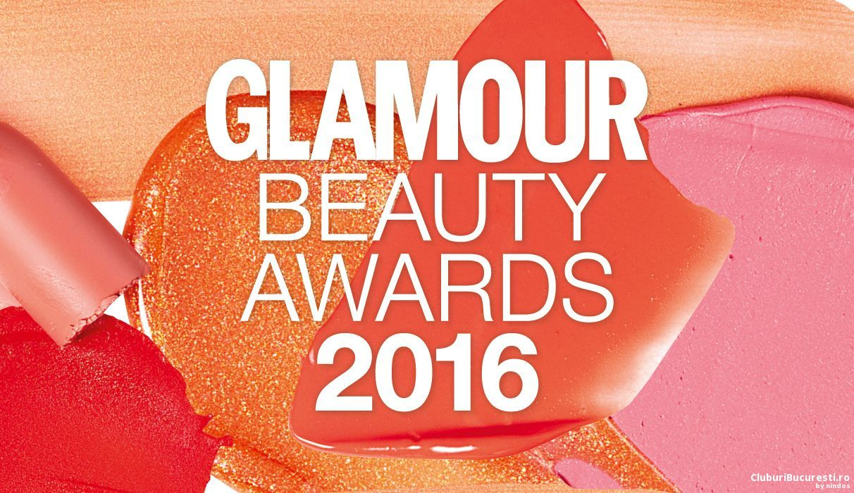 O noua editie Glamour Beauty Awards