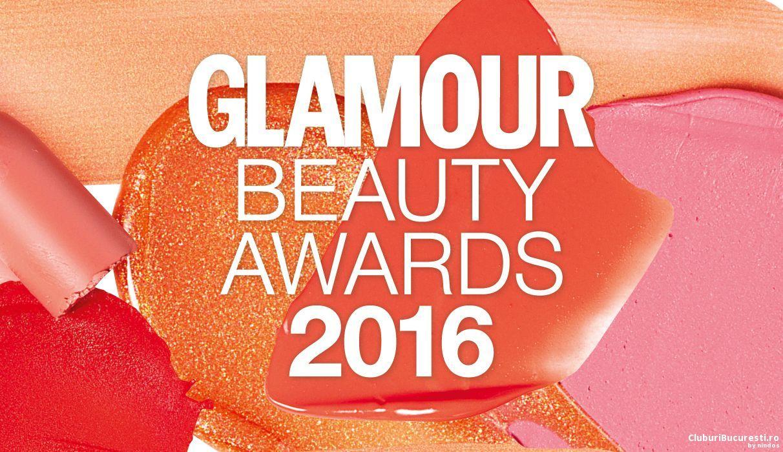 O noua editie Glamour Beauty Awards