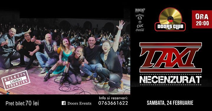 SOLD OUT! Taxi Necenzurat at Doors Club