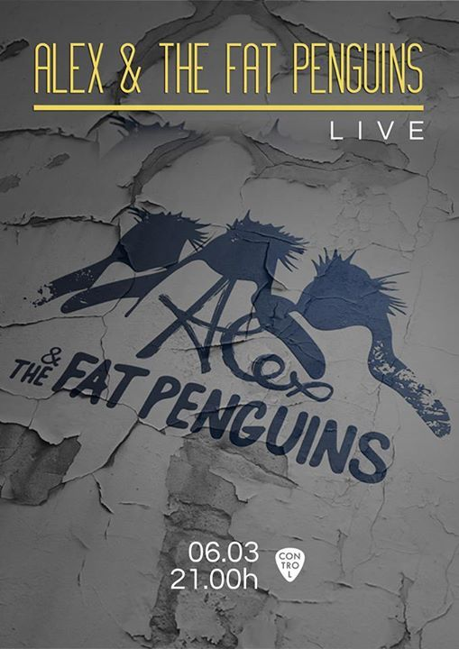 Alex & The Fat Penguins live at Control
