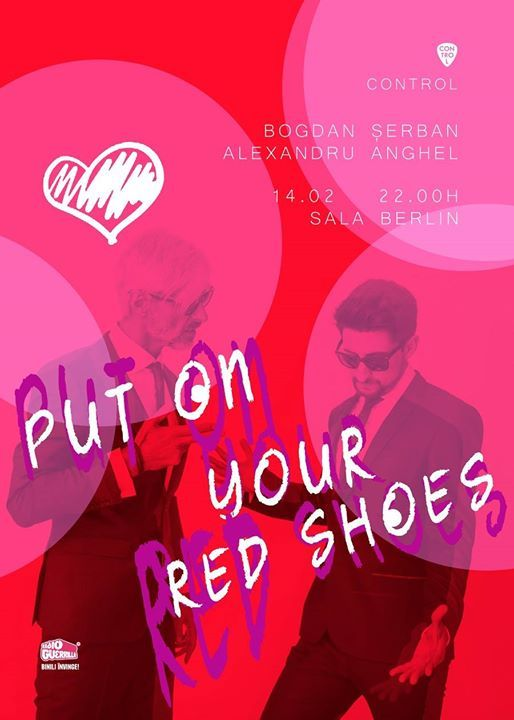 Put On Your Red Shoes w. Bogdan Șerban & Alexandru Anghel