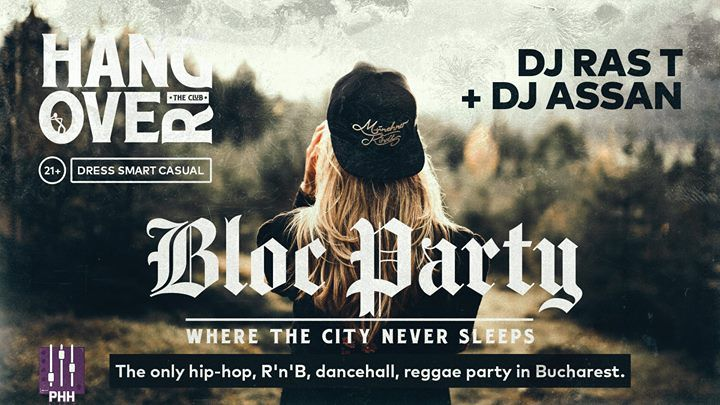 Friday: Bloc Party [202] with RAS T & Assan | Feb 2, 2018