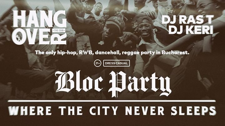 Bloc Party [189] with RAS T + KERI, Friday - Nov. 3