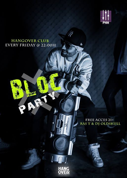 Bloc Party 182 / DJ Oldskull & RAS T / Friday - September 15