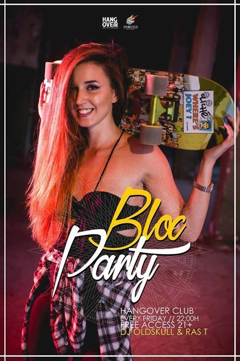 Bloc Party 175 / DJ Oldskull & RAS T / Friday - July 14