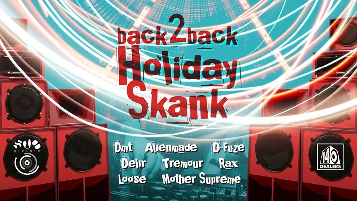 Back2Back Holiday Skank