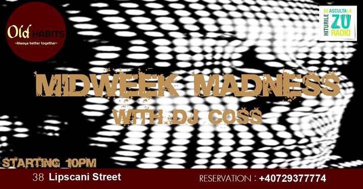 Midweek Madness * Old Habits * Every Wednesday