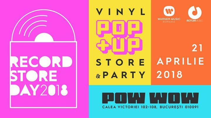 Record Store Day Romania: Pop Up Store & Party la Pow Wow