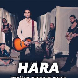 Hara, 18 mai, Hard Rock Cafe