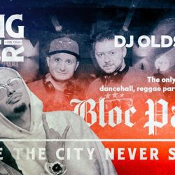 Bloc Party [187] with RAS T + DJ Oldskull, Friday - October 20
