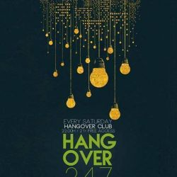 Hangover 2 4 7 with ASSAN // Saturday - June 10