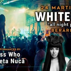 White Nite *all night party* w/ Guess Who | Nicoleta Nucă