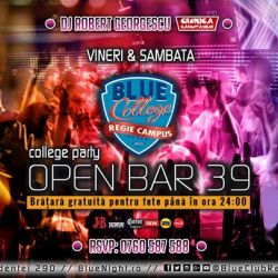 OPEN BAR 39 lei - College Party @BlueClubRegie