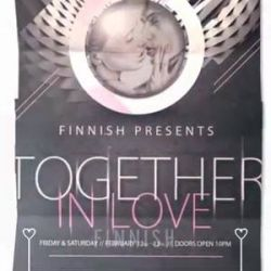 Love isn`t something you find.<br /> Love is something that finds you.<br /> <br /> Let us always meet each other with smile, for the smile is the beginning of love.<br /> <br /> Let`s get together this weekend. Let`s get FINNISH.