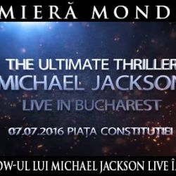 The Ultimate Thriller The Michael Jackson Tribute Live in Bucharest<br /> 7 iulie @ Piața Constituției<br /> Detalii & bilete http://bit.ly/23cMmJD