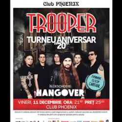 TROOPER 20 - CONCERT CARITABIL<br /> 11 Decembrie Club Phoenix în Constanța Ora 20:00<br /> In deschidere: HANGOVER<br /> <br /> Info event: https://www.facebook.com/events/111548975878218/