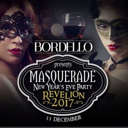 Masquerade New Year`s Eve PartyThe world famous Bordello invites you to celebrate in style!Party like never before with Live MusicDJ all nightSpecial GuestsTickets are available every day at Bordello.Early booking & Groups - 10% discountFor more deta