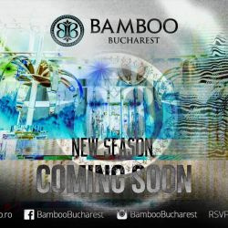 Bamboo Bucharest - new season coming soon <br /> Stay tuned! ;)<br /> <br /> RSVP: +40 723 226 266<br /> www.bambooclub.ro