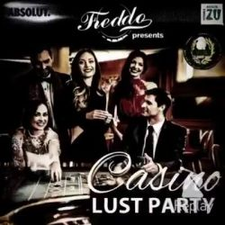 Join and play! Casino Lust Party tonight @Freddo!...